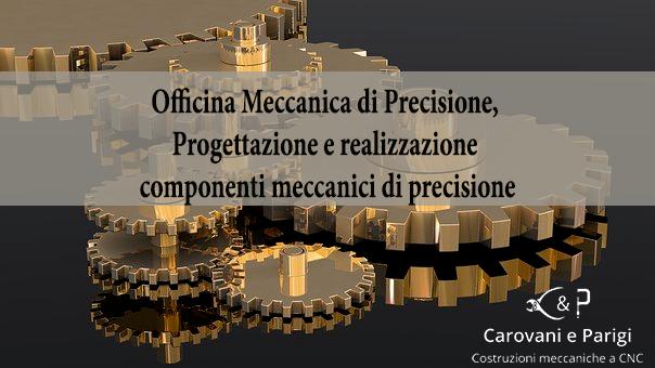 Officina meccanica di precisione Firenze
